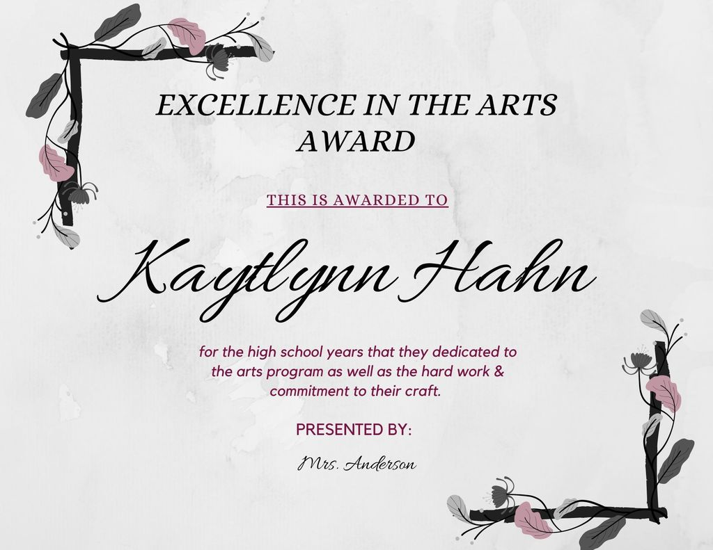 Kaytlynn Hahn Excellence in the Arts